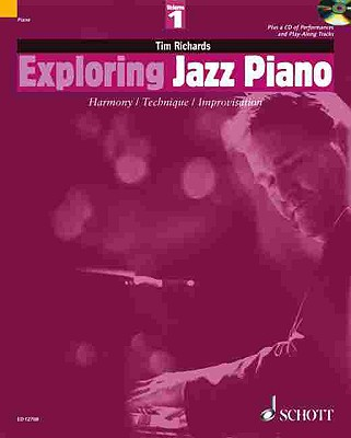 EXPLORING JAZZ PIANO         VOLUME 1 BK/CD               HARMONY/TECHNIQUE/IMPROV (Schott Pop Styles)