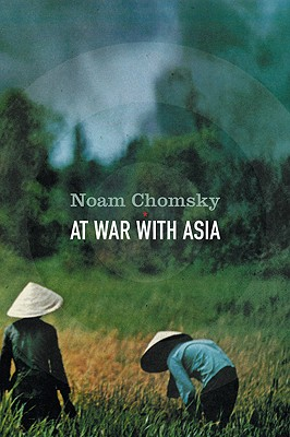 Image for At War With Asia: Essays on Indochina