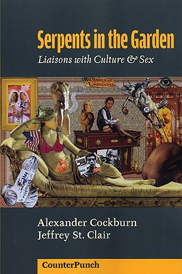 Image for Serpents in the Garden: Liaisons With Culture & Sex (Counterpunch Anthology)