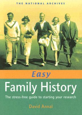 Image for Easy Family History: The Stress-Free Guide to Starting Your Research