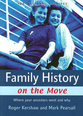 Image for Family History On The Move: Where Your Ancestors Went and Why