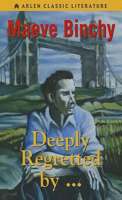 Image for Deeply Regretted By... (Arlen Classic Literature)