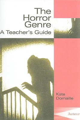 Image for The Horror Genre: Classroom Resources (Teacher's Guides and Classroom Resources)