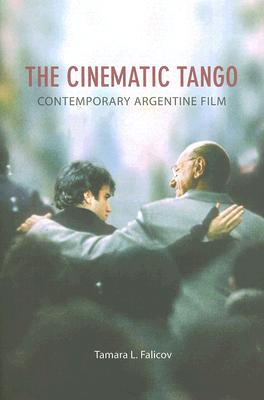 Image for The Cinematic Tango: Contemporary Argentine Film