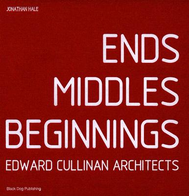 Ends Middles Beginnings; Edward Cullinan Architects, Hale, Jonathan