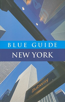 Image for Blue Guide New York (Fourth Edition) (Blue Guides)