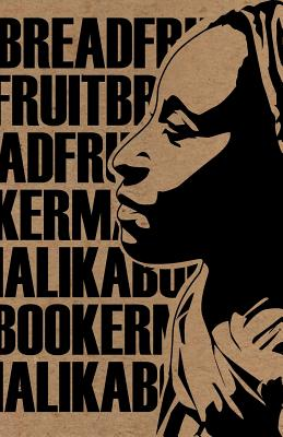 Breadfruit (Mouthmark), Booker, Malika