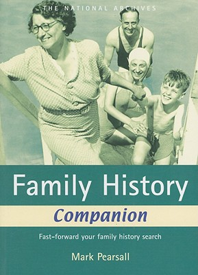 Image for Family History Companion: Fast Forward Your Faily History Seach