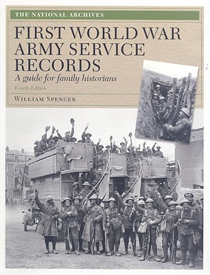Image for First World War Army Service Records: A Guide for Family Historians [Great Britain]