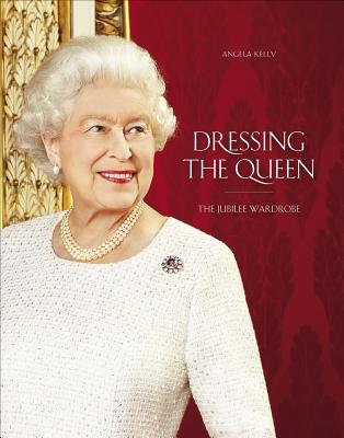 Image for Dressing the Queen: The Jubilee Wardrobe