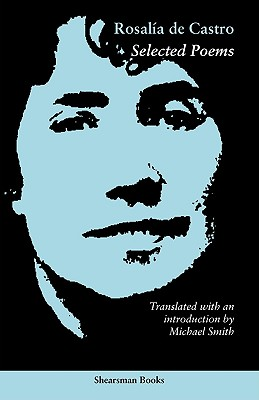 Selected Poems, Castro, Rosalia de
