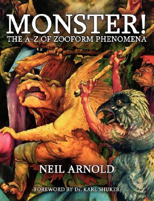Image for Monster!: The A-Z of Zooform Phenomena