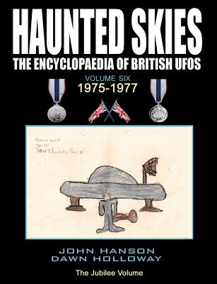 Image for Haunted Skies - The Encyclopaedia of British UFOS,  Volume Six: 1975-1977
