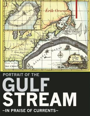 Image for A Portrait of the Gulf Stream: In Praise of Currents (Armchair Traveller)