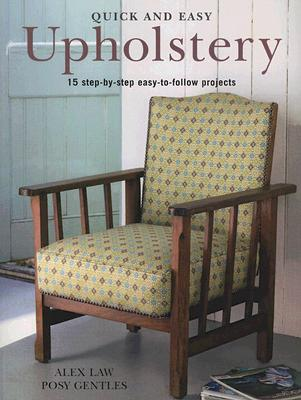 Image for QUICK AND EASY UPHOLSTERY : 15 STEP-BY-S