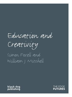 Image for Education and Creativity (Edge Futures)