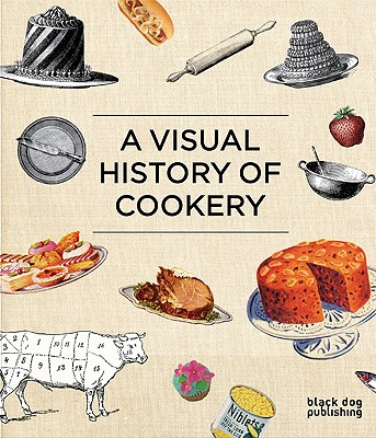 Image for Visual History of Cookery, A