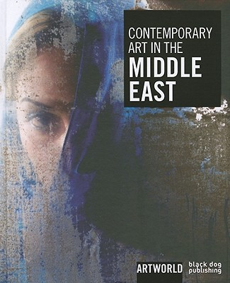 Image for Contemporary Art in the Middle East: Artworld