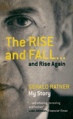 The Rise and Fall...and Rise Again, Ratner, Gerald