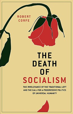 The Death of Socialism, Corfe, Mr Robert