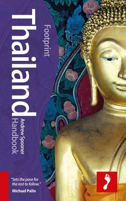 Footprint Thailand Handbook, Andrew, Spooner;