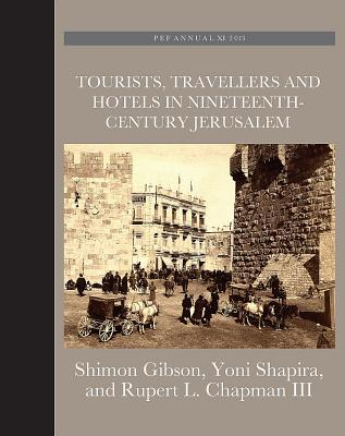 Image for Tourists, Travellers and Hotels in 19th-Century Jerusalem