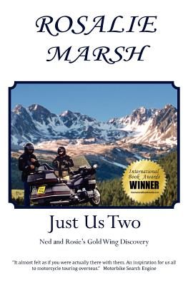 Just Us Two: Ned and Rosie's Gold Wing Discovery (Just Us Two Travel), Marsh, Rosalie