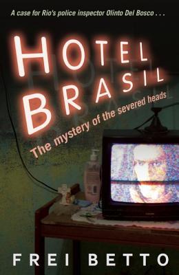 Hotel Brasil, Betto, Frei