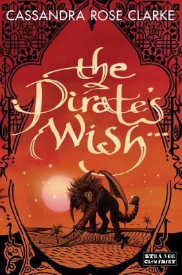 The Pirate's Wish, Cassandra Rose Clarke