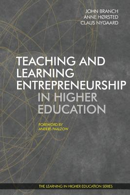 Image for Teaching and Learning Entrepreneurship in Higher Education (Learning in Higher Education)