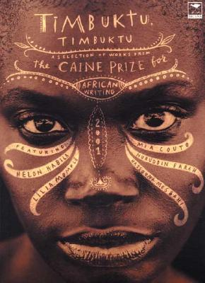 Timbuktu, Timbuktu  Caine Prize for African Writing 2001, Jacobson, Dan