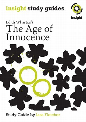 Age of Innocence  Insight Text Guide 2004, Wharton, Edith,  Watson, Jacinta