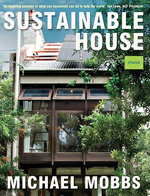 Sustainable House 2nd Edition, Michael Mobbs
