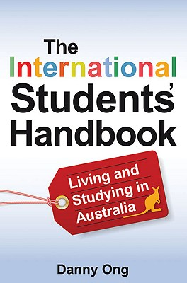 Image for International Student's Handbook, The  Living and Studying in Australia.  Living and Studying in Australia