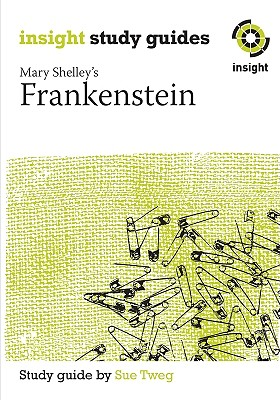 Frankenstein: Insight Text Guide, Tweg, Sue