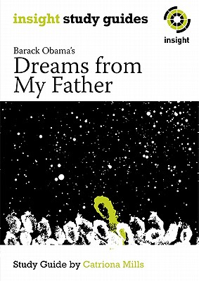 Image for Dreams from My father: Insight Text Guide