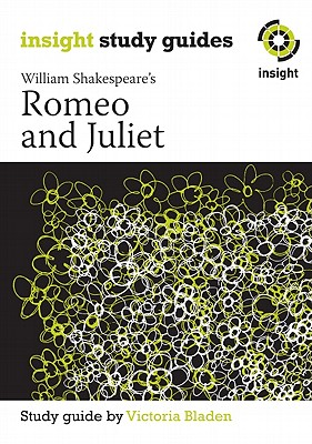 Romeo and Juliet: Insight Text Guide, Bladen, Victoria