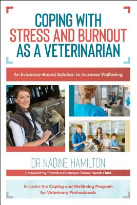 Image for Coping with Stress and Burnout as a Veterinarian: An Evidence-Based Solution to Increase Wellbeing