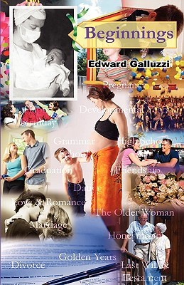 Beginnings, Galluzzi, Edward