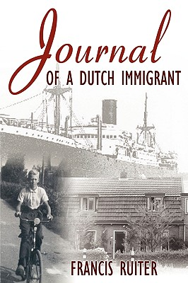 Journal of a Dutch Immigrant, Ruiter, Francis