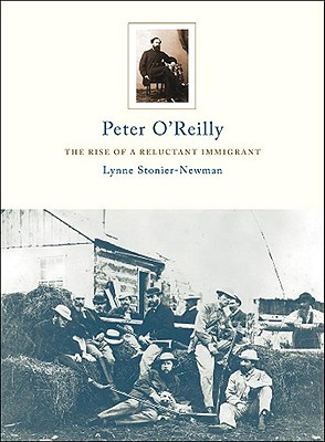 Image for Peter O'Reilly: The Rise Of A Reluctant Immigrant