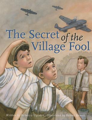 SECRET OF THE VILLAGE FOOL, UPJOHN, REBECCA