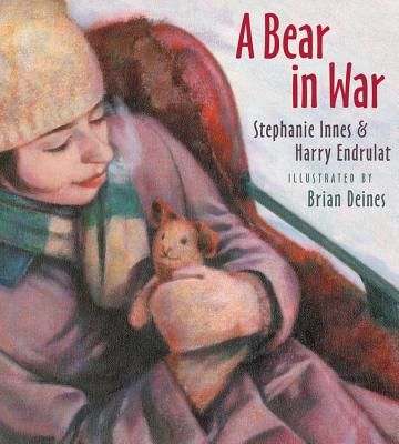 A Bear in War, Innes, Stephanie, Endrulat, Harry