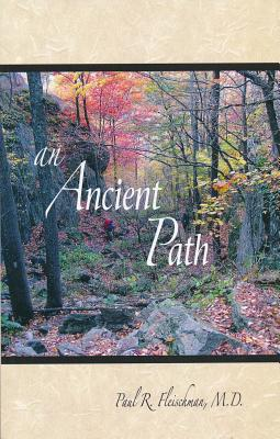 Image for An Ancient Path: Talks on Vipassana Meditation as Taught by S.N. Goenka