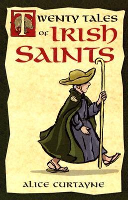 Twenty Tales of Irish Saints, ALICE CURTAYNE