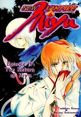 Image for New Vampire Miyu Vol 4 The Return of Miyu