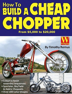 Image for How To Build a Cheap Chopper  from $5000, to $20,000