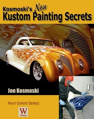 Kosmoski's New Kustom Painting Secrets (Paint Expert), John Kosmoski
