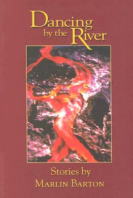 Image for Dancing by the River