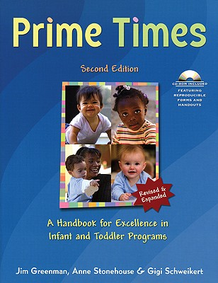 Image for Prime Times, 2nd Ed: A Handbook for Excellence in Infant and Toddler Programs